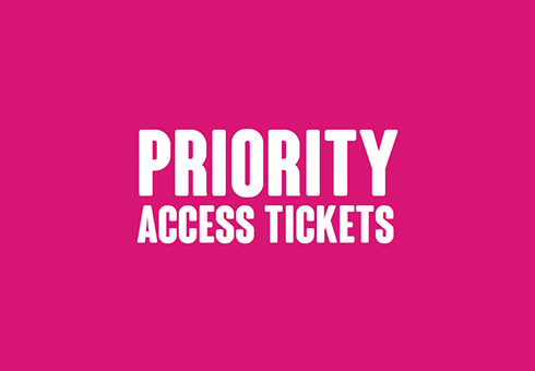 Priority Access Tickets