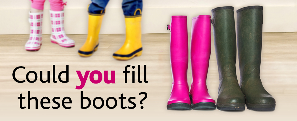 Fostering - could you fill these boots?